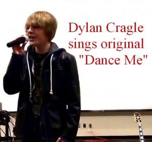 Dylan Cragle sings Dance Me