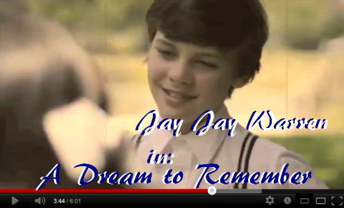 Dream To Remember starring Jay Jay Warren