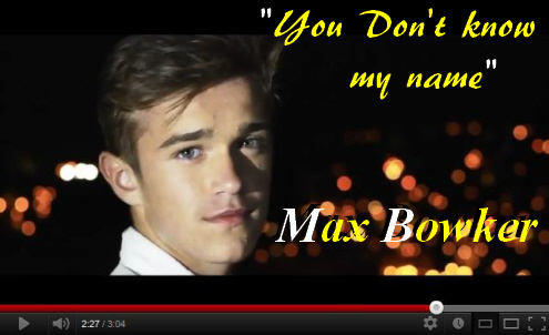 Max Bowker You Don't Know My Name Video