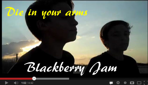 Blackberry Jam Die in your arms
