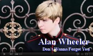 Alan Wheeler Dont Wanna Forget You