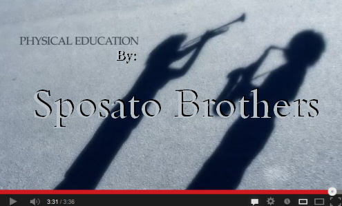Physical Education Sposato Bro Video