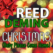 Reed Deming Christmas (Baby Please Come Home) Jacket -single