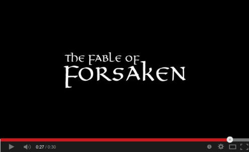 The Fable of Forsaken Trailer