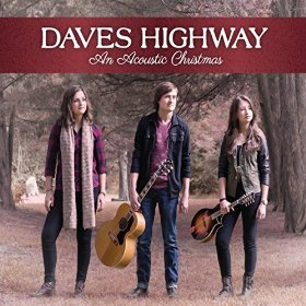 Daves Highway An Acoustic Christmas
