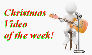 Christmas Video of the Week