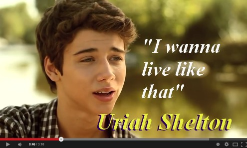 Uriah Shelton I Wanna Live Like That