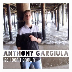 Anthony Gargiula So I Don't Drown CD Cover