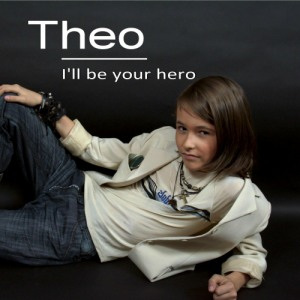 Theo I'll Be Your Hero webCD